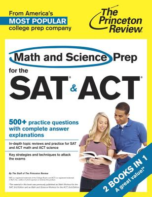 Math and Science Prep for the SAT & ACT By Princeton Review (COR)